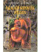 A kacagó koponyák földjén - Hangay György