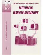 Intelligens irányító rendszerek - Hangos Katalin, Gerzson Miklós, Piglerné Lakner Rozália, Gál István