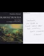 Ikarosz bukása (dedikált) - Hankiss Elemér