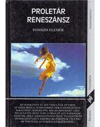 Proletár reneszánsz (dedikált) - Hankiss Elemér