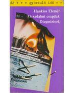Társadalmi csapdák / Diagnózisok - Hankiss Elemér