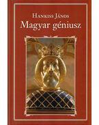 A magyar géniusz - Hankiss János