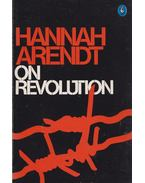 On Revolution - Hannah Arendt