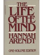 The Life of the Mind (One-Volume Edition) - Hannah Arendt