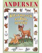 Állatmesék erdőn, mezőn - Hans Christian Andersen