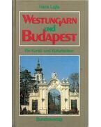 Westungarn und Budapest - Hans Lajta
