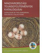 Magyarországi tojásgyűjtemények katalógusai (dedikált) - Haraszthy László
