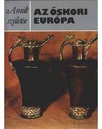 Az őskori Európa - Harding, D. W.