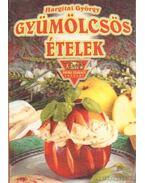 Gyümölcsös ételek - Hargitai György