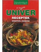 A legjobb Univer receptek ünnepről-ünnepre - Hargitay György