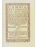 Campianus Edmondnak tíz okai (dedikált) - Hargittay Emil, Dobokay Sándor, Balassi Bálint
