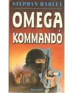 Omega kommandó - Harley, Stephen