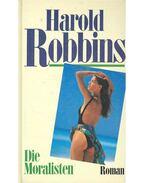 Die Moralisten - Harold Robbins