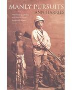 Manly Pursuits - HARRIES, ANN