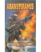 Aranypiramis - Harrison Fawcett, Anthony Sheenard, Jeffrey Stone, Kim Lancehagen, Allen Newman, Thomas A. Tyler, Susan Salina