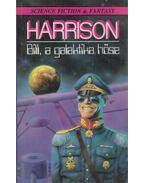 Bill, a galaktika hőse - Harrison, Harry