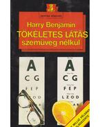 Tökéletes látás szemüveg nélkül - Harry Benjamin