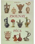 Zsolnay, Pécs - Hárs Éva