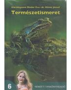Természetismeret tankönyv az általános iskolák 6. évfolyama számára - Hartdégenné Rieder Éva, Köves József