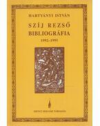 Szíj Rezső bibliográfia 1992-1995 - Hartyányi István