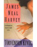Törvényen kívül - Harvey, James Neal