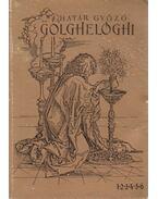 Golghelóghi (1-2-3-4-5-6) - Határ Győző