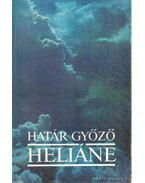 Heliáne - Határ Győző