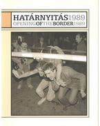 Határnyitás 1989 / Opening of the Border 1989 - László Ágnes