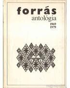 Forrás antológia 1969-1979 - Hatvani Dániel, Szekér Endre