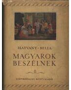 Magyarok beszélnek - Hatvany Lajos, Belia György