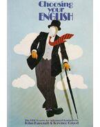 Choosing Your English - Haycraft, John, Creed, Terence
