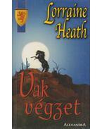 Vak végzet - Heath, Lorraine