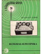 Hangszalegtechnika - Heckenast Gábor