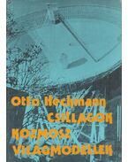 Csillagok, kozmosz, világmodellek - Heckmann, Otto