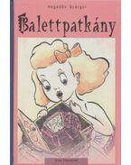 Balettpatkány - Hegedős Györgyi