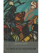 Az erdőntúli veszedelem - Hegedüs Géza