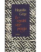 Évezredek szépprózája - Hegedüs Géza