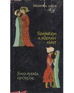 Szerelem a fűzfák alatt / Sakuntala gyűrűje - Hegedüs Géza