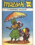 A lányrabló kalózok (Mozaik 1988/2) - Hegen, Hannes