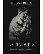 Latinovits - Hegyi Béla