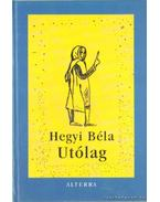 Utólag - Hegyi Béla