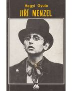 Jirí Menzel - Hegyi Gyula