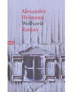 Wolfszeit - HEIMANN, ALEXANDER