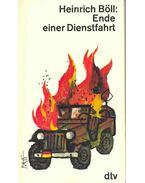 Ende einer Dienstfahrt - Heinrich Böll