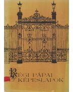 Régi pápai képeslapok (dedikált) - Heitler László