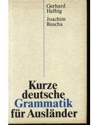 Kurze deutsche Grammatik für Auslander - Helbig,Gerhard, Buscha,Joachim