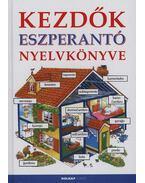 Kezdők eszperantó nyelvkönyve - Helen Davies , Győri Horváth József