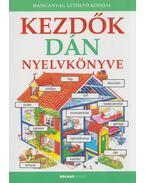 Kezdők dán nyelvkönyve - Helen Davies ,  Szebeni Kinga
