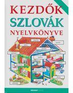 Kezdők szlovák nyelvkönyve - Helen Davies , Tóthné Rátz Kornélia