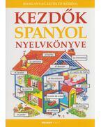 Kezdők spanyol nyelvkönyve - Helen Davies , Valkóné Pogány Zsuzsa